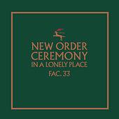 Ceremony (Version 1; 2019 Remaster) by New Order