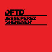 Sheneneh (Extended Mix) by Jesse Perez