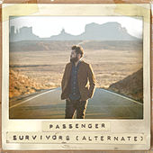 Survivors (Alternate Version) by Passenger