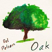 Oak by Del Pelson