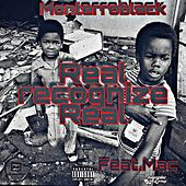 Real Recognize Real (feat. Mac) von MonterroBlack