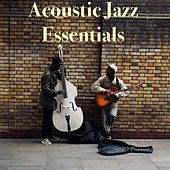 Acoustic Jazz Essentials de Various Artists