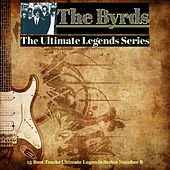 The Byrds / The Ultimate Legends Series (15 Best Tracks Ultimate Legends Series Number 8) by The Byrds