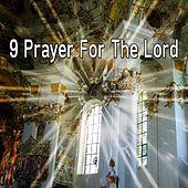 9 Prayer for the Lord by Musica Cristiana