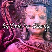 64 Time for Serenity by Asian Traditional Music