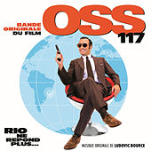 OSS 117: Rio ne répond plus... (Bande originale du film) by Ludovic Bource