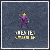 Vente von Javier Neira