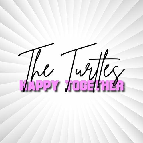 Happy Together de The Turtles