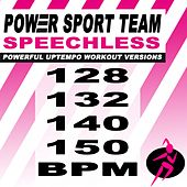 Speechless (Powerful Uptempo Cardio, Fitness, Crossfit & Aerobics Workout Versions) von Power Sport Team