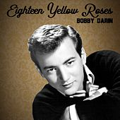 Eighteen Yellow Roses by Bobby Darin