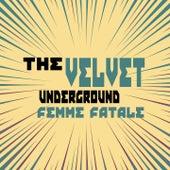 Femme Fatale de The Velvet Underground