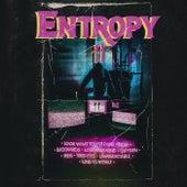 Entropy by Calloway Circus