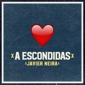 A Escondidas von Javier Neira