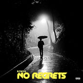 No Regrets by King Q