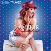 La Mejor Version de Mi von Gabby Tamez