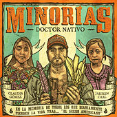 Minorias by Doctor Nativo