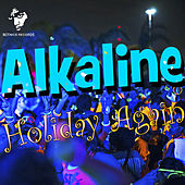 Holiday Again von Alkaline