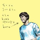 The Buck Starts Here by Sean Jordan