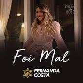 Foi Mal de Fernanda Costa