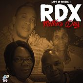Mothers Day by RDX