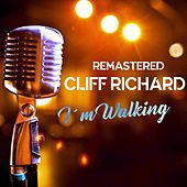 I'm Walking by Cliff Richard