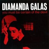 You Must Be Certain Of The Devil de Diamanda Galas