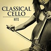 Classical Cello Hits von Various Artists