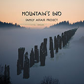 Mountain's End de Family Affair Project