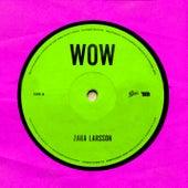 Wow de Zara Larsson