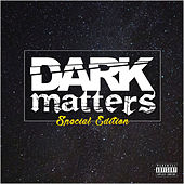 Dark Matters (Special Edition) by Mr Traumatik