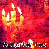 78 Outer Body Tracks von Massage Therapy Music