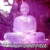 41 Mind Masterpiece by Guided Meditation