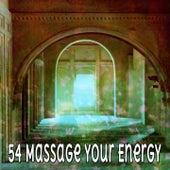 54 Massage Your Energy de Meditación Música Ambiente