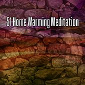 51 Home Warming Meditation de Nature Sounds Artists