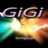Kontinyé payé by Gigi