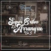 Super Éxitos de Arranque, Vol. 5 de Various Artists