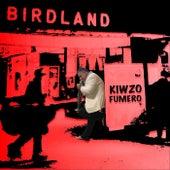 Birdland de Kiwzo Fumero