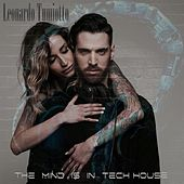 My Mind Is in Tech House von Leonardo Tumiotto