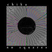 No Squares von Chika