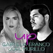 Up (feat. Joel Murillo) von Gabriela Franco