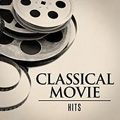 Classical Movie Hits by Various Artists