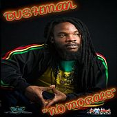 No Morals - Single de Bushman