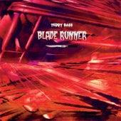 Blade Runner by Teddy Bass