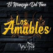 El Mensaje del Face by Los Amables