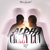 Crazy Luv de Alpha