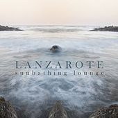 Lanzarote Sunbathing Lounge di Various Artists
