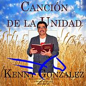 Cancion de la Unidad by Kenny