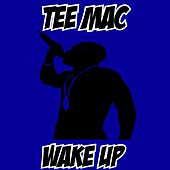 Wake Up von Mac