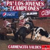 Pa´La Jóvenes Campeones von Carmencita Valdés