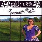 Salud y al Seco von Carmencita Valdés